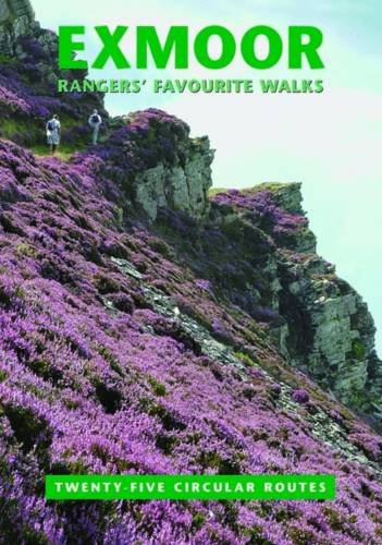 exmoor-rangers-favourite-walks-25-circular-routes-compiled-by-staff-and-volunteers-of-exmoor-nationa