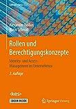 Rollen und Berechtigungskonzepte: Identity- und Access-Management im Unternehmen (Edition <kes>)