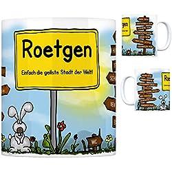 Roetgen Eifel - Einfach die geilste Stadt der Welt Kaffeebecher Tasse Kaffeetasse Becher Mug Teetasse Büro Stadt-Tasse Städte-Kaffeetasse Lokalpatriotismus Spruch kw Rio Paris Aachen London