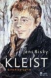 Kleist: Eine Biographie (Rowohlt Monographie)