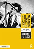 Film and Video Editing Theory