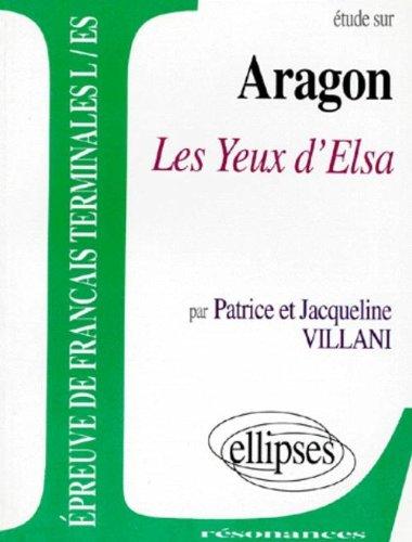 Aragon, Les Yeux d'Elsa par Patrice Villani