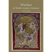 Warfare in Tenth-Century Germany (Warfare in History)