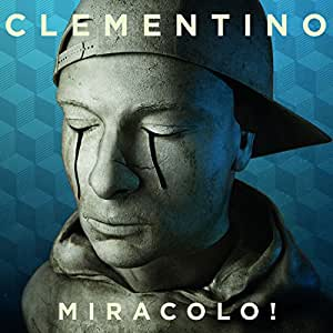 Miracolo! (Deluxe Edt.)