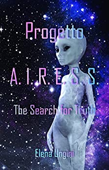 Progetto A. I. R. E. S. S.: The Search for Truth di [Ungini, Elena]