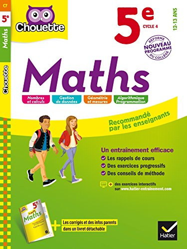 Maths 5e : nouveau programme (Chouette Entraînement Collège)