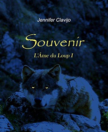 Souvenir (L'Âme du Loup I) par Jennifer Clavijo