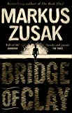 Bridge of clay | Zusak, Markus