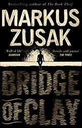 Bridge of Clay: From bestselling author of The Book Thief (English Edition)