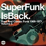 Super Funk Is Back - Rare and Classic Fu