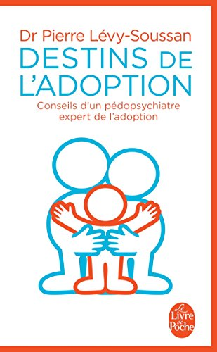 Destins de l'adoption par Pierre Levy-Soussan