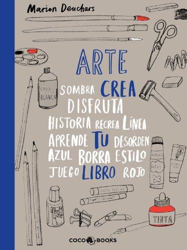 Arte, crea tu libro por Marion Deuchars