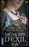 Mémoire, tome 3 : Mémoire d'exil par Machureau