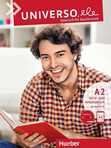 Universo.ele A2: Spanisch für Studierende / Kursbuch + Arbeitsbuch + 1 Audio-CD