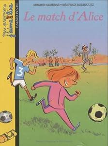 """Afficher """"Le match d'Alice"""""""