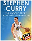 STEPHEN CURRY - The Untold Story: NBA MVP - WARRIOR - BASKETBALL ALL STAR