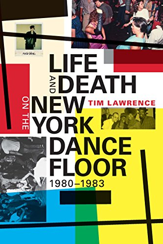 Life and Death on the New York Dance Floor, 1980-1983 (English Edition)