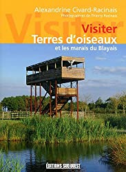 Visiter Terres d'oiseaux et les marais du Blayais