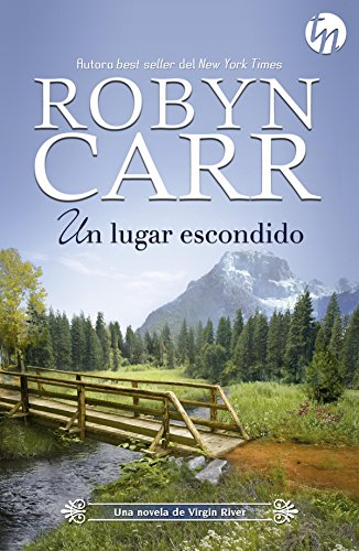 Un lugar escondido (Top Novel) por Robyn Carr