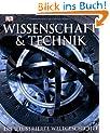 Wissenschaft & Technik: Die illustrierte Weltgeschichte.