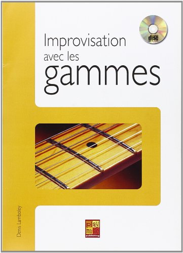 Lamboley : Improvisation avec les Gammes (+ 1 cd) - guitare