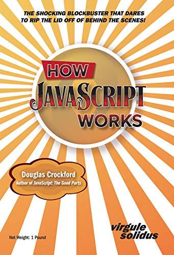 How JavaScript Works (English Edition)