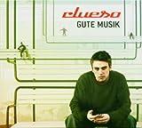 Songtexte von Clueso - Gute Musik
