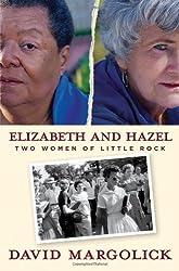 Elizabeth and Hazel - Two Women of Little Rock