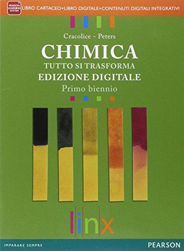 Chimica tutto si trasforma. Con e-book. Con espansione online. Per il biennio delle Scuole superiori: 1