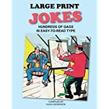 Large Print Jokes: Hundreds of Gags in Easy-to-Read Type