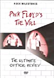 Pink Floyd'S The Wall - The Ultimate Critical Review