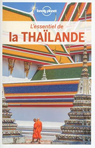 L'Essentiel de la Thaïlande - 5ed par LONELY PLANET FR