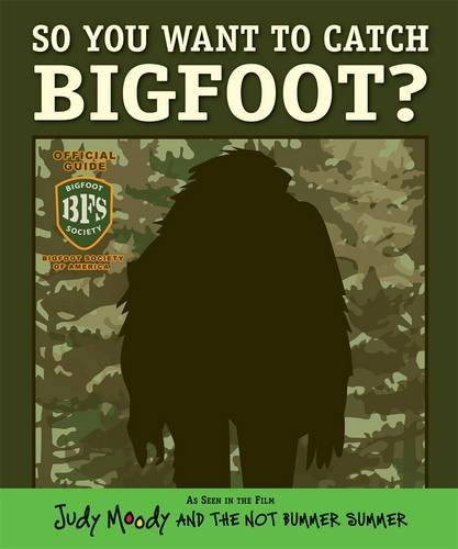 So You Want to Catch Bigfoot? (Judy Moody) por LLC CBM Productions