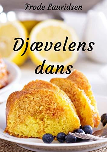 Djævelens dans (Danish Edition) por Frode  Lauridsen