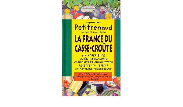 Couverture de La France du Casse-Croûte