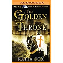 The Golden Throne by Katia Fox (2014-10-14)