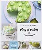 Angel cakes & chiffon cakes: Written by Veronique Cauvin, 2014 Edition, Publisher: Solar [Paperback]
