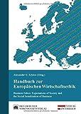 Handbuch zur Europäischen Wirtschaftsethik: Business Ethics: Expectations of Society and the Social Sensitisation of Business
