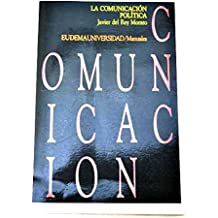 La comunicacion politica : (el mito de las izquierdas y derechas)