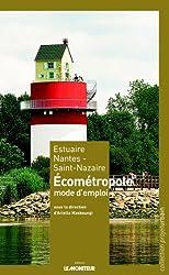 Estuaire Nantes - Saint-Nazaire : Écométropole, mode d'emploi