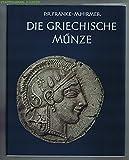 Die Griechische Münze - Peter Robert Franke, Max Hirmer