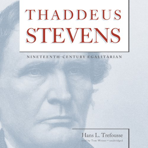 Thaddeus Stevens  Audiolibri
