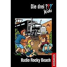 Die drei ??? Kids 02. Radio in Rocky Beach (drei Fragezeichen) by Ulf Blanck (2009-06-06)
