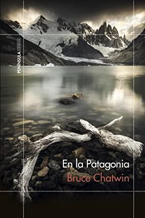 In Patagonia by Bruce Chatwin (Spanish)