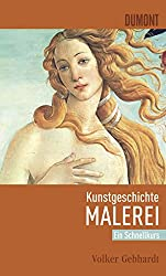 DuMont Schnellkurs Kunstgeschichte Malerei (Schnellkurse, Band 511)