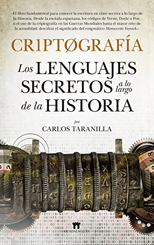 Criptografía (Divulgación Científica) por Carlos Taranilla de la Varga