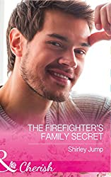 The Firefighter's Family Secret (Mills & Boon Cherish) (The Barlow Brothers, Book 4)