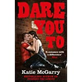Dare You To (A Pushing the Limits Novel) by Katie McGarry (2013-06-07)