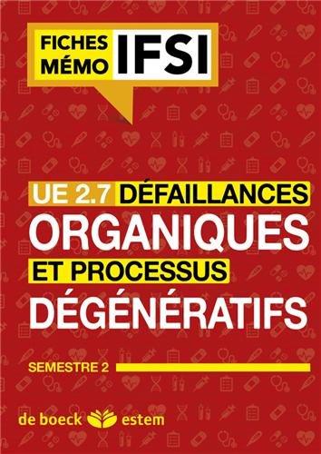 UE 2.7 - Défaillances organiques et processus dégénératifs - Semestre 4
