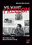 We Want Freedom: Ein Leben in der Black Panther Party